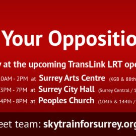 Voice Your Opposition: Upcoming LRT Consultation
