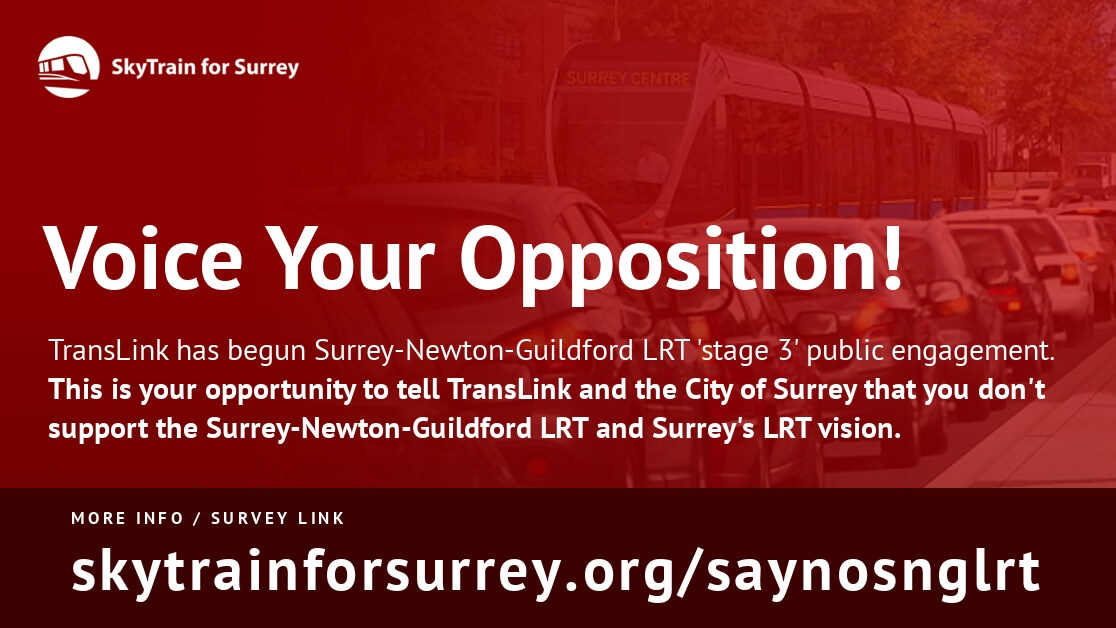 Voice Your Opposition: Surrey-Newton-Guildford LRT Stage 3 Public Engagement