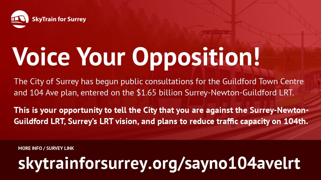 Voice Your Opposition: Guildford & 104 Ave Corridor Consultation